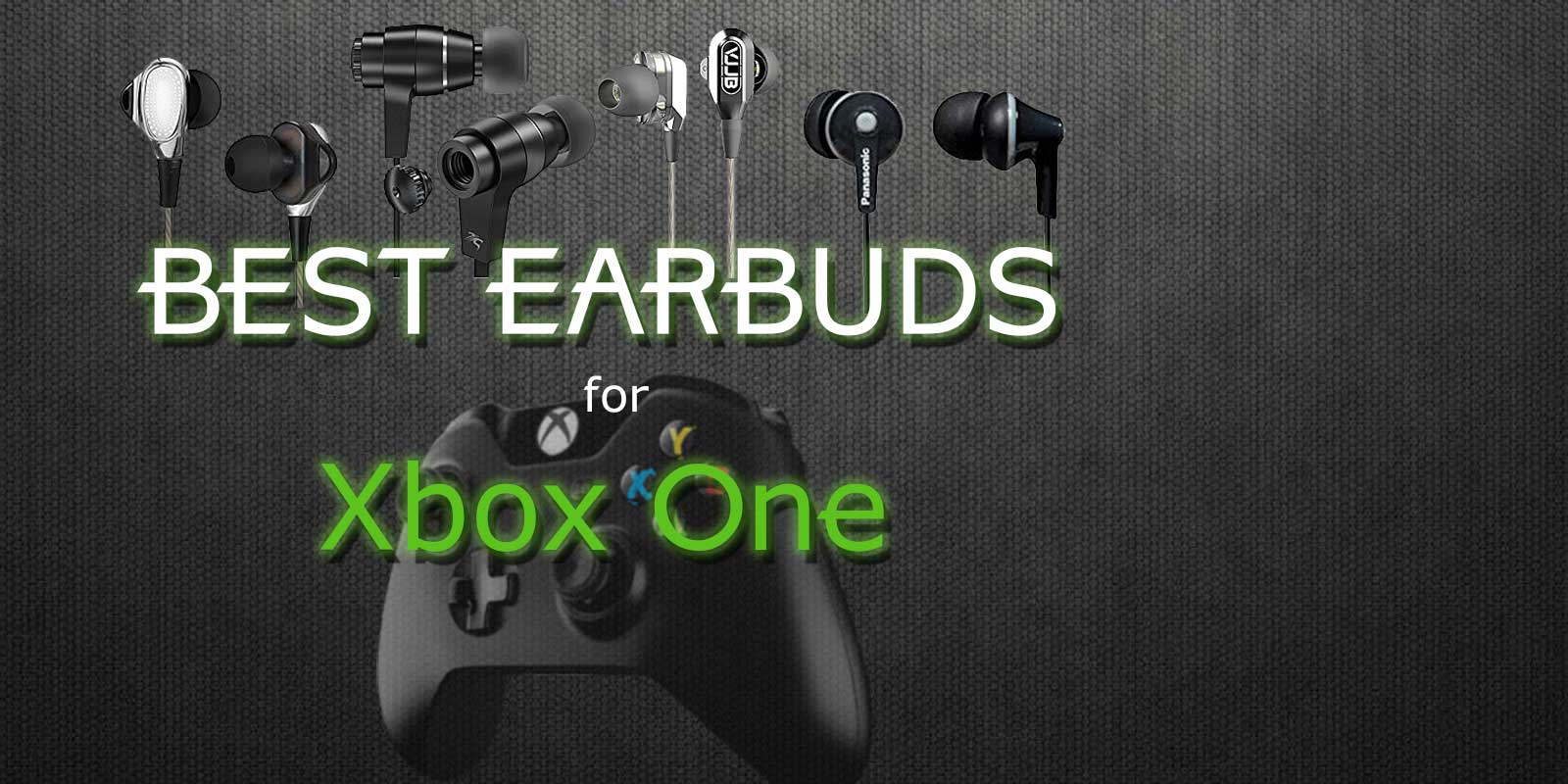 Best earbuds for Xbox One in 2019