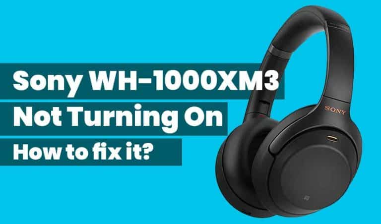 Sony WH-1000xm3 Not Turning On featured image
