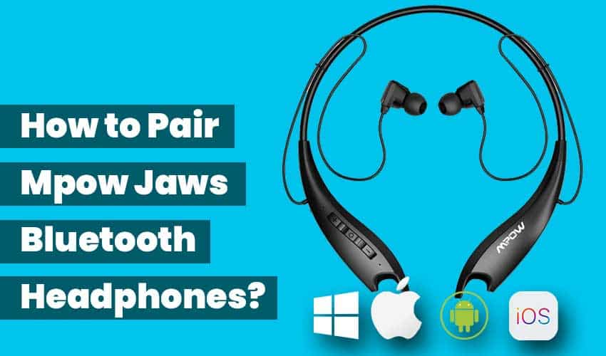how-to-pair-Mpow-jaws-featured-image